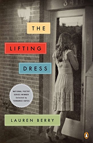 The Lifting Dress (National Poetry Series)