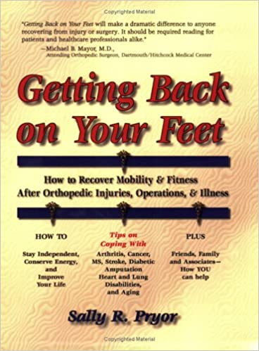 Getting Back on Your Feet: How to Recover Mobility and