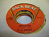O.V. WRIGHT 45 RPM Afflicted / Ace Of Spades