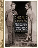 Front cover for the book Grand obsessions : the life and work of Walter Burley Griffin and Marion Mahony Griffin by Alasdair McGregor