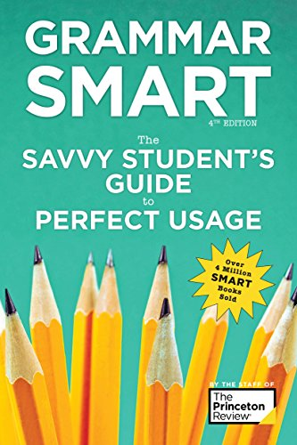Grammar Smart, 4th Edition: The Savvy Student's Guide to Perfect Usage (Smart Guides) -