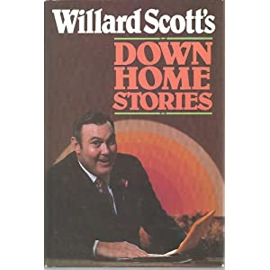 Willard Scott's Down-Home Stories