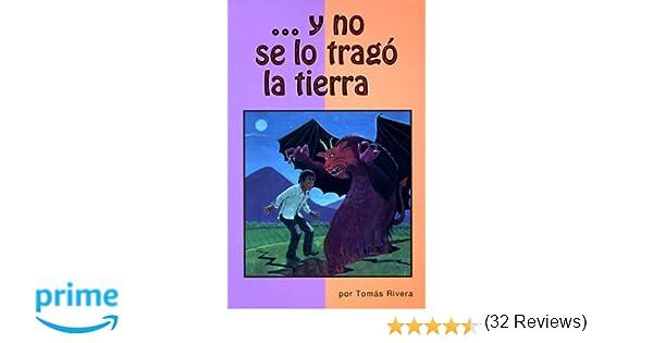Y No Se Lo Trago La Tierra [Edition Espanol] (Spanish Edition ...