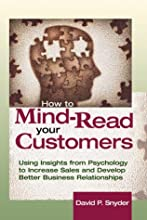 How to Mind Read Your Customers