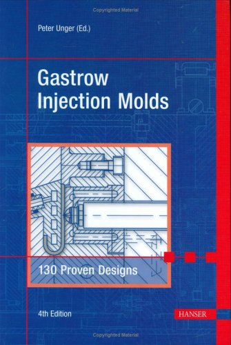 Gastrow-Injection-Molds-4E-130-Proven-Designs