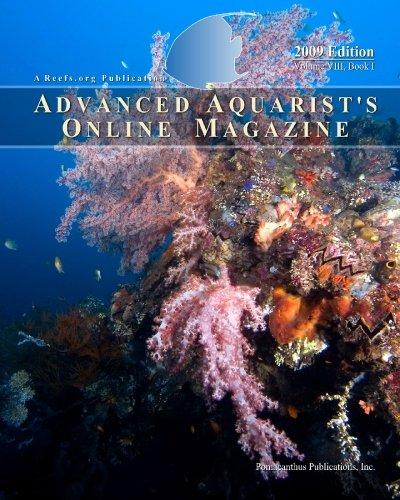 Advanced Aquarist's Online Magazine, Volume VIII, Book I: 2009 Edition