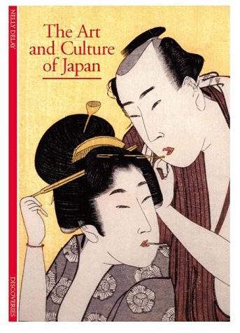 The Art and Culture of Japan (Abrams Discoveries)