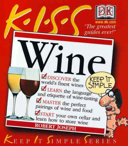 KISS Guide to Wine (Keep It Simple Series) by Margaret Rand