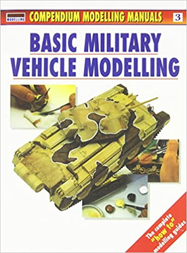Basic Military Vehicle Modelling (Modelling Manuals)