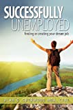 Successfully Unemployed, Alan G. Sherwood, 1602903379