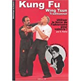 Kung Fu Wing Tsun Traditionnel