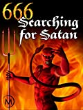 666: Searching for Satan