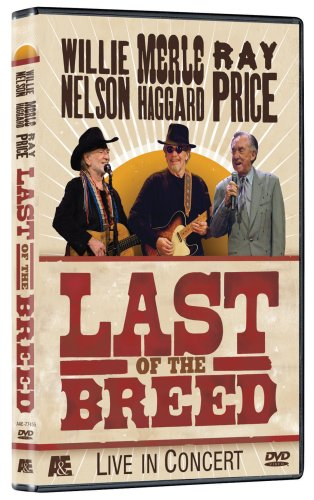 Willie Nelson: Last of the Breed - Live in Concert by A&E