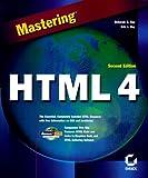 Mastering HTML 4, Deborah Ray and Eric J. Ray, 0782125239
