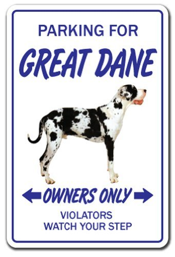 Funny Sign Gift Great Dane Dog Lover Pet Parking Gift Working Vet Owner Sign Outdoor Metal Aluminum Sign Wall Plaque Decoration (Gift Pet Parking Dog)
