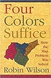 Four Colors Suffice, Robin Wilson, 0691120234