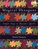Magical Hexagons, Martha Thompson, 1564773973