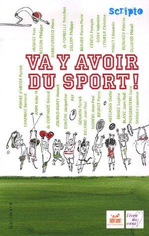 Va y avoir du sport !
