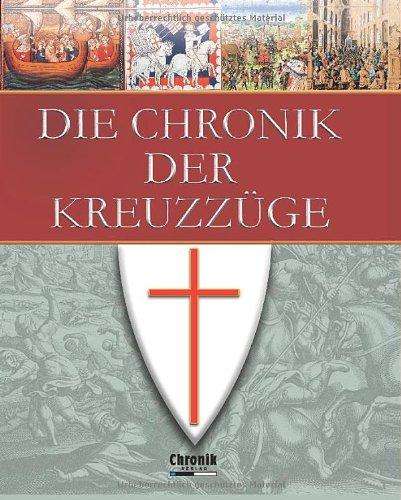 Die Chronik der Kreuzzüge