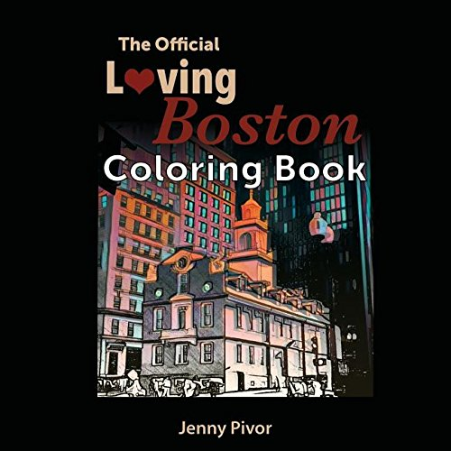 The Official Loving Boston Coloring Book