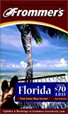 Frommer's Florida from $70 a Day, Frommer's Staff, 0028637933
