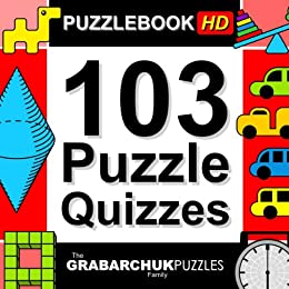 103 Puzzle Quizzes HD (Interactive Puzzlebook for Tablets) by [The Grabarchuk Family]