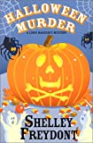 Halloween Murder, Shelley Freydont, 0758201249
