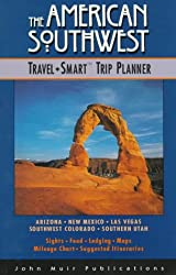 American Southwest: The Travel-Smart Trip Planner (1996 Edition)