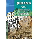 Queer Places, Vol. 3.1: Retracing the Steps of LGBTQ people around the World (Queer Places Other) (Volume 1)