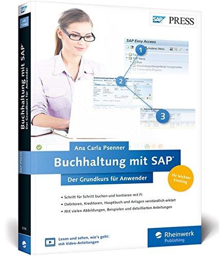 Buchhaltung mit SAP: Der Grundkurs für Anwender: Ihr Schnelleinstieg in SAP FI -- inklusive Video-Tutorials (SAP PRESS) Broschiert – 29. August 2016 Ana Carla Psenner 3836242060 Anwendungs-Software Betriebswirtschaft