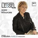 Franciszek Lessel: Works for Pianoforte by Dorota Cybulska-Amsler (2013-08-03)