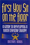 First You Sit on the Floor, Michael Burns, 0325004587