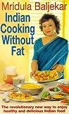 Indian Cooking Without Fat, Mridula Baljekar, 1900512513