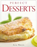 Perfect Desserts, Anne Willan, 0789420015