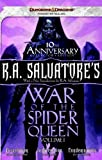 R. A. Salvatore's War of the Spider Queen, Volume I, Richard Lee Byers and Thomas M. Reid, 078695986X
