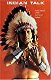 img - for Indian Talk: Hand Signals of the North American Indians by Cody Iron Eyes (1970-06-24) book / textbook / text book