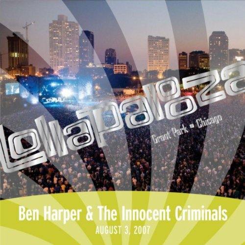 Innocent Rock - Live At Lollapalooza 2007: Ben Harper & The Innocent Criminals