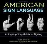 img - for Knack American Sign Language: A Step-By-Step Guide To Signing (Knack: Make It Easy) book / textbook / text book