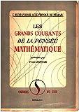 img - for Les Grands Courants de la Pensee Mathematique book / textbook / text book