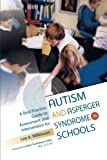 Best Practice Guide to Assessment and Intervention for Autism and Asperger Syndrome in Schools