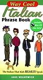 Way Cool Italian Phrasebook, Jane Wightwick, 0071448411