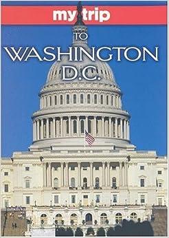 Descargar En Libros My Trip To Washington D.c. PDF Android