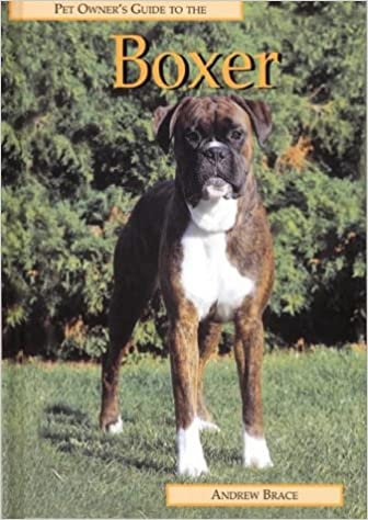 Pet Owner's Guide to the Boxer (Pet owner's guide series)