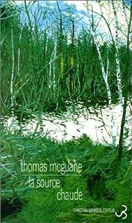 La source chaude, McGuane, Thomas