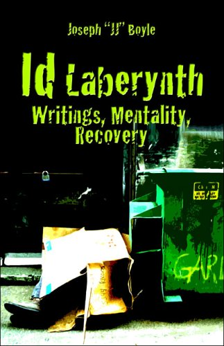Id Laberynth: Writings, Mentality, Recovery