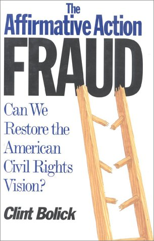 The Affirmative Action Fraud: Can We Restore the American Civil Rights Vision?