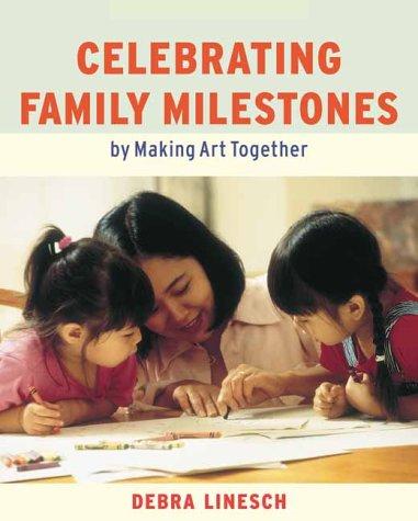 Download Celebrating Family Milestones: By Making Art Together pdf