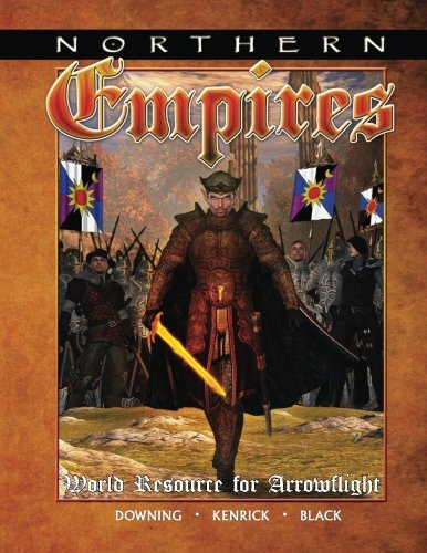 Northern Empires: A World Resource for - Arrowflight
