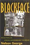 Blackface, Nelson George, 0815411944