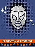 El Santoy la Tigresa